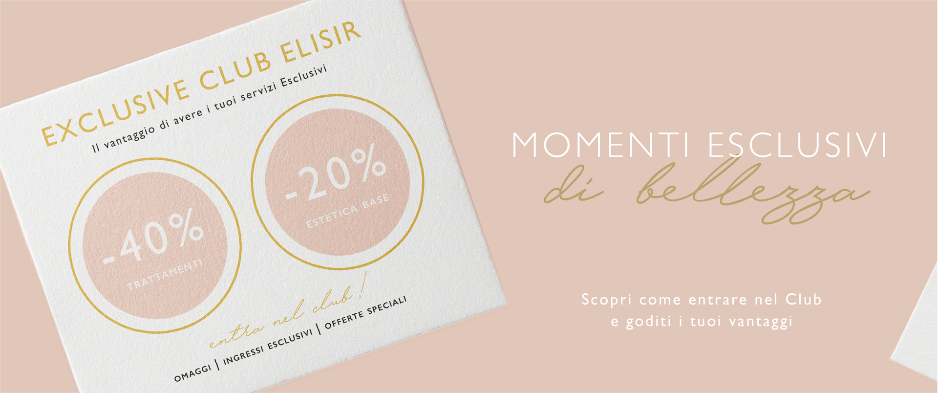 Exclusive Club - Elisir Essential Bauty
